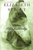 Olive Kitterage by Elizabeth Strout, 2009 Pulitzer for Fiction